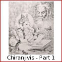 Chiranjivis - the Immortals of Hindu Mythology - Part 1 - Ashwathama, King Bali, Veda Vyasa