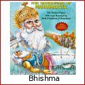 Bhishma - The Warrior Who Defied Death