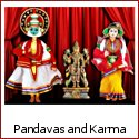 Pandavas and The Inescapable Clutches of Karma