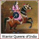 Valorous Warrior Queens of India