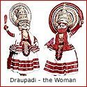 Draupadi, the Woman: Epitome of Feminity and Feminism
