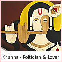 Krishna - Politician and Lover Beyond Compare