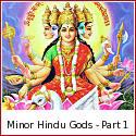 Upadevatas or Minor Deities of the Hindu Pantheon - Part 1