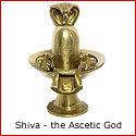 Shiva - the Ascetic God