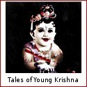 Destroyer of Evil and Epitome of Love - Tales From the Life of Young Krishna