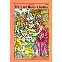 Brave and Honest Children