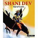 Shani Dev - God of Justice