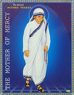 Mother Teresa - The Mother of Mercy