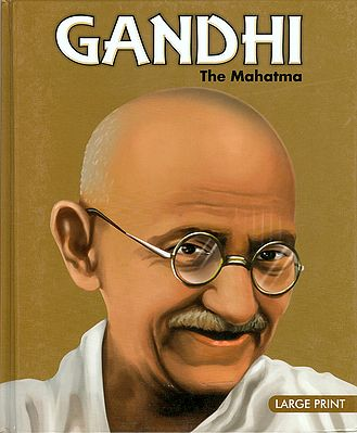 Gandhi - The Mahatma