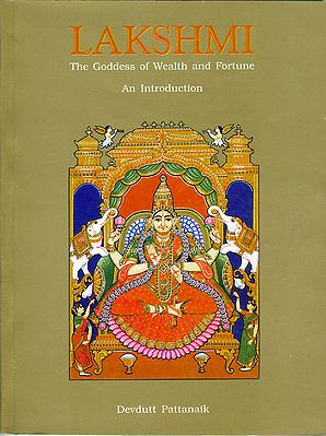 Lakshmi - The Goddess of Wealth and Fortune An Introduction