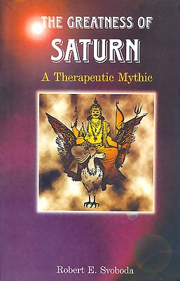 The Greatness of Saturn - A Therapeutic Mythic