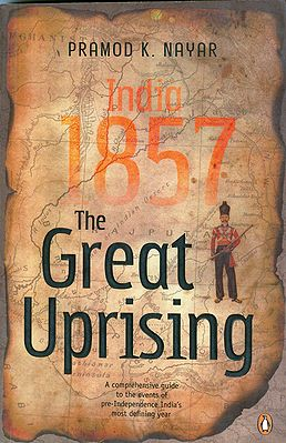 India 1857 - The Great Uprising