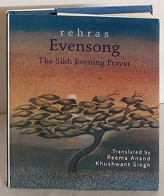 Rehras - Evensong - The Sikh Evening Prayer with English Translation