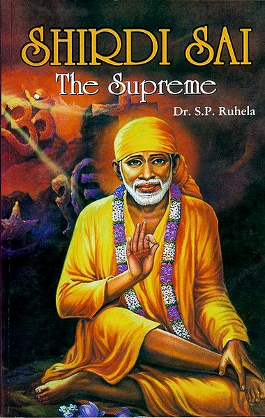 Shirdi Sai - The Supreme
