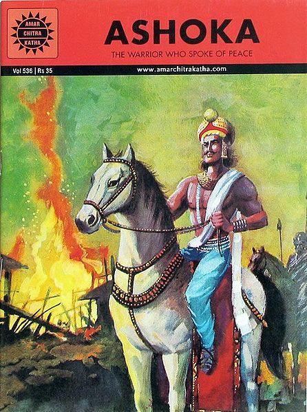 Ashoka - The Warrior who Spoke of Peace