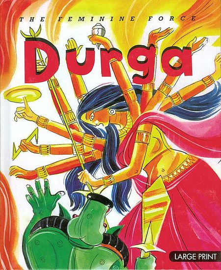 Durga - The Feminine Force