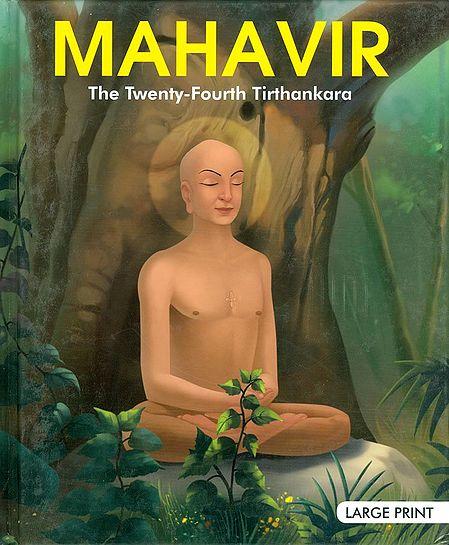 Mahavir - The Twenty-Fourth Tirthankara