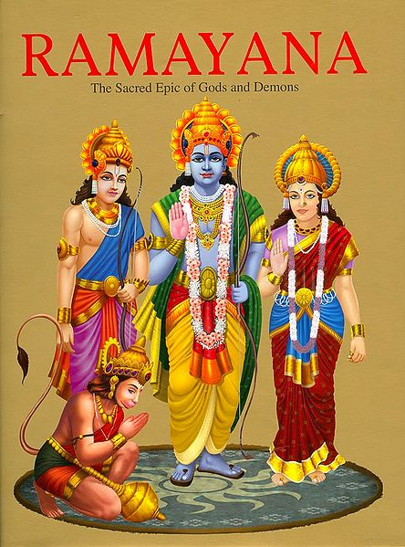 Ramayana - The Sacred Epic of Gods and Demons