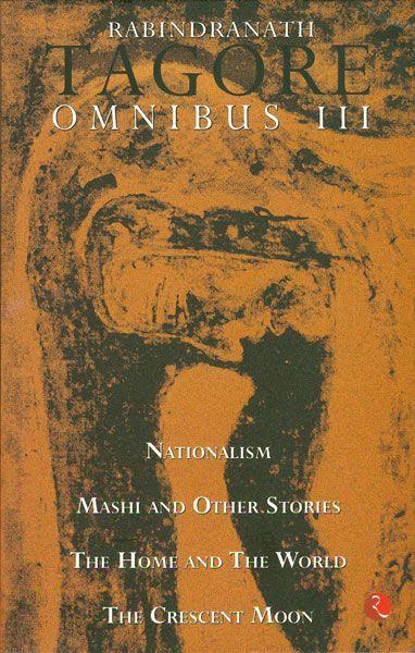 Rabindranath Tagore Omnibus III