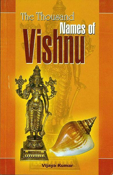 The Thousand Names of Vishnu