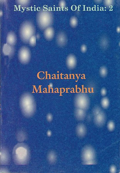 Chaitanya Mahaprabhu - Mystic Saint of India