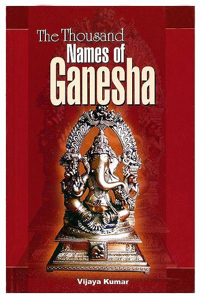 The Thousand Names of Ganesha