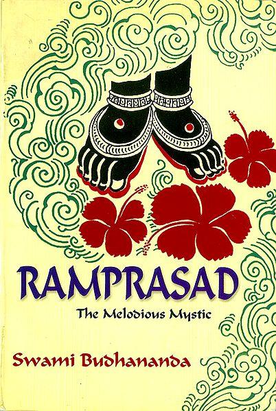 Ramprasad - The Melodious Mystic