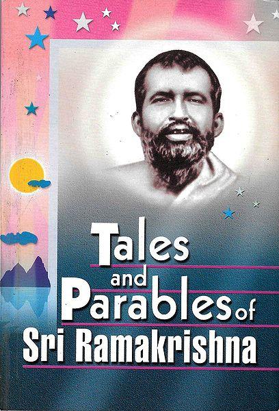 Tales and Parables of Sri Ramakrishna