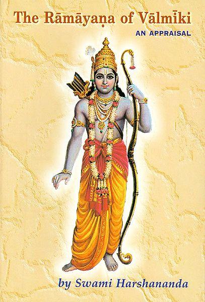 The Ramayana of Valmiki - An Appraisal