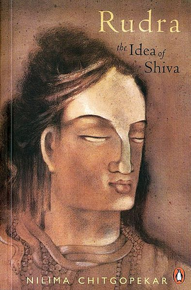 Rudra - The Idea of Shiva