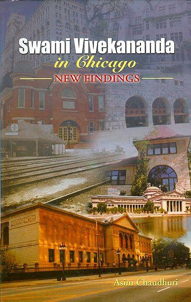 Swamy Vivekananda in Chicago - New Findings