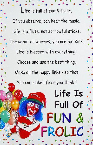 Life is Full of Fun