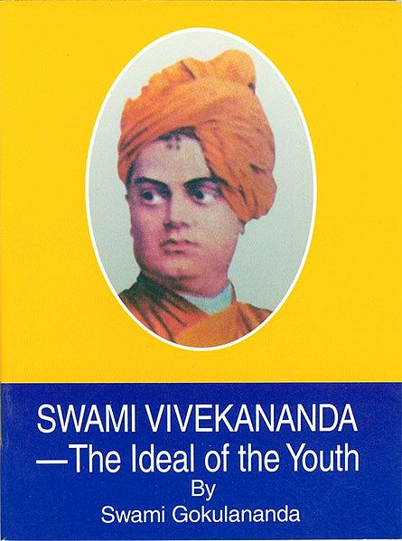 Swami Vivekananda - The Ideal of the Youth
