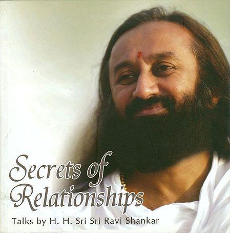 Secrets of Relationships - (Includes a Talks in CD by Sri Sri Ravi Shankar)