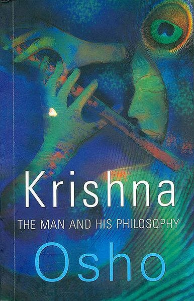 Krishna - The Man and His Philosophy