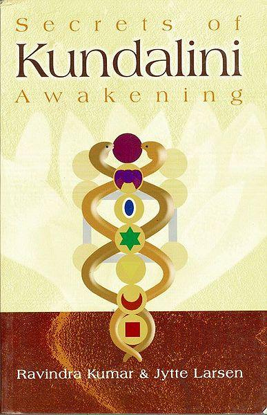 Secrets of Kundalini Awakening