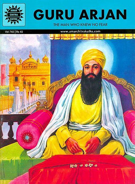 Guru Arjan Dev - His Life and Teachings