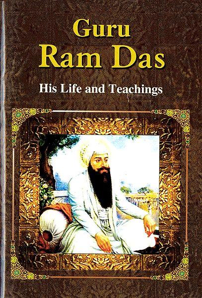 Guru Ram Das - His Life and Teachings