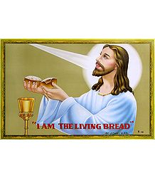 Jesus Christ - I am the Holy Bread