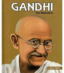 Gandhi - The Mahatma