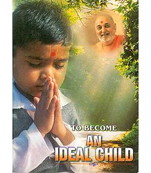 To Become An Ideal Child
