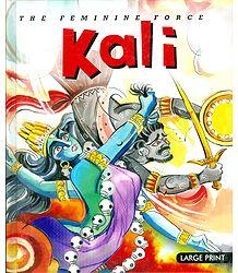 Kali - The Feminine Force