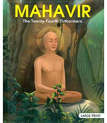 Mahavir - The Twenty-Fourth Tirthankara