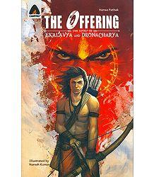 The Offering - The Story of Ekalavya and Dronacharya