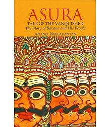 Asura - Tale of the Vanquished (The Story of Ravana and His People)