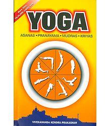 Yoga - Asanas, Pranayama, Mudras, Kriyas