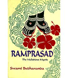 Ramprasad - The Melodious Mystic