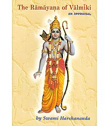 The Ramayana of Valmiki - An Appraisal