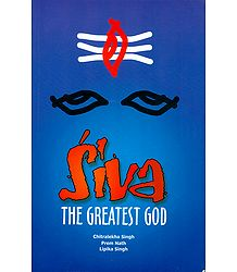 Siva - The Greatest God