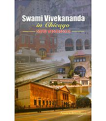 Swamy Vivekananda in Chicago - New Findings - Book